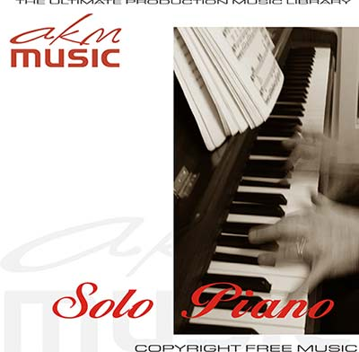 Solo piano | AKM Music: Royalty Free Music CDs and MP3 Downloads