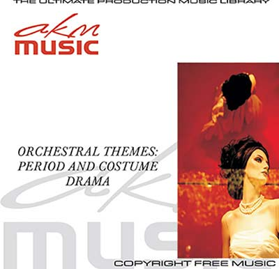 Orchestral themes period and costume drama | AKM Music