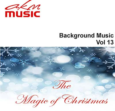 Background Music  Vol 13 - The Magic of Christmas