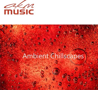 Ambient Chillscapes