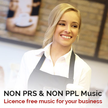 Music for Business. Use our NON PRS PPL MUSIC.